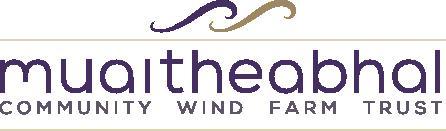 Muaitheabhal Community Wind Farm TrustScottish Charity Number SCO41621